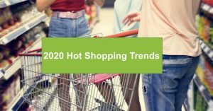 2020 Hot Shopping Trends Defining the Holiday Season