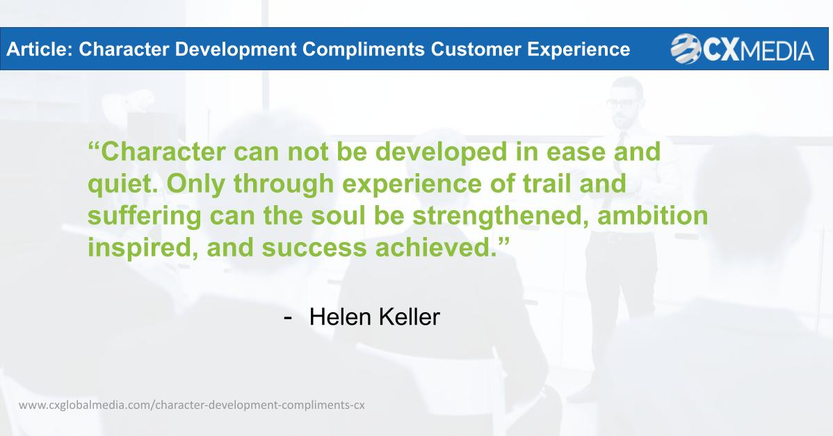 Character Development Compliments Customer Experience