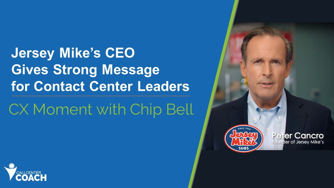 Jersey Mike's CEO Gives Strong Message for Contact Center Leaders