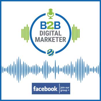 Join-B2B-Digital-Marketer-Podcast-on-Facebook